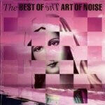 Art of noise - The Best of the Art of Noise (1988)