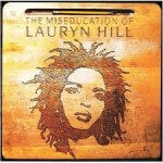 Lauryn Hill - The Miseducation of Lauryn Hill (1998)