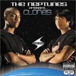 Neptunes - The Neptunes Presents Clones (2003)