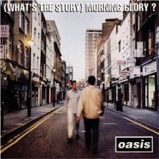 Oasis - (What's The Story) Morning Glory (1995)