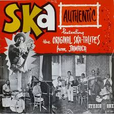 Skatalites - Ska Authentic Vol.1 (1967)