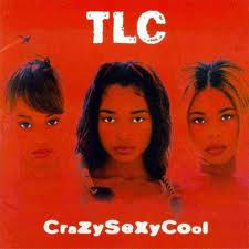 TLC - Crazy Sexy Cool (1994)