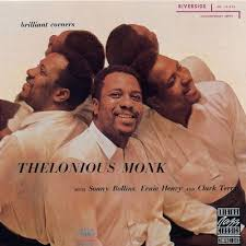 Thelonious Monk - Brilliant Corners (1956)