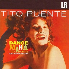 Tito Puente & Santitos Colon - Dance Mania (1958)