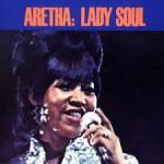 Aretha Franklin - Lady Soul (1968)