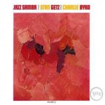 Stan Getz and Charlie Byrd - Jazz samba (1962)