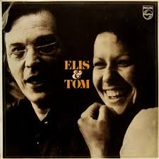 Antonio Carlos Jobim & Elis Regina - Elis & Tom (1974)