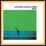 Antonio Carlos Jobim - Wave (1967)