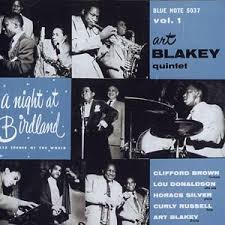 Art Blakey Clifford Brown Horace Silver - A Night at Birdland vol 1 (1954)