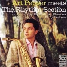 Art Pepper - Meets The Rhythm Section (1957)
