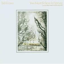 Bill Evans - You Must Believe In Spring (1981)