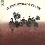 Blood Sweat & Tears - Blood Sweat & Tears (1969)