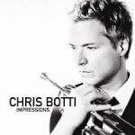 Chris Botti - Impressions (2012)