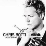 Chris Botti - Impressions (2012)