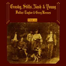 Crosby, Stills, Nash & Young - Deja Vu (1970)