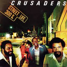 Crusaders - Street Life (1979)