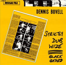 Dennis Bovell - Strictly Dub Wize (1978)
