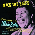 Ella Fitzgerald - Mack The Knife Ella In Berlin (1960)