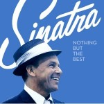 Frank Sinatra - Nothing But the Best 1958-1984 (2008)