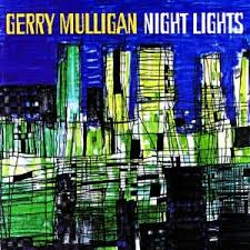 Gerry Mulligan - Night Lights (1963)