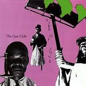Gun Club - Fire Of Love (1981)