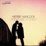 Herbie Hancock - Speak Like A Child (1968)