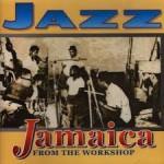 Jazz Jamaica -  from the Workshop (1962)