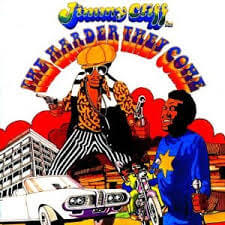 Jimmy Cliff - The Harder They Come (1972)