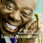 Louis Armstrong - What a Wonderful World (1968)