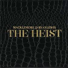 Macklemore & Ryan Lewis - The Heist (2012)