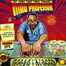 Mad Professor - The Dubs That Time Forgot