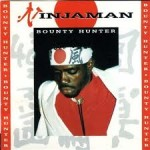 Ninjaman - Bounty Hunter (1991)