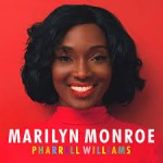Pharrell Williams - Marilyn Monroe (Single) 2014