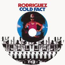 Rodriguez - Cold Fact (1970)