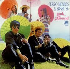 Sergio Mendes - Look Around (1968)