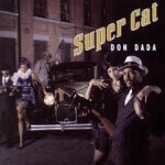 Super Cat - Don Dada (1992)