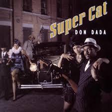Super Cat - Don Dada (1992)