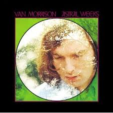 Van Morrison - Astral Weeks (1968)