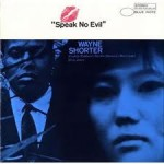Wayne Shorter - Speak No Evil (1965)