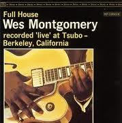 Wes Montgomery - Full House (1962)