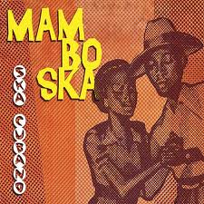 ska cubano - mambo ska (2010)