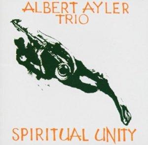 Albert Ayler - Spiritual Unity (1965)
