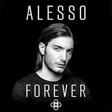 Alesso - Forever (2015)
