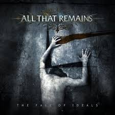 all-that-remains-fall-of-ideals-2006