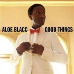 aloe-blacc-good-things-2010