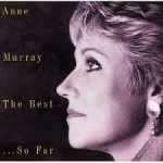 Anne Murray - The Best..So Far (1994)