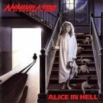 Annihilator - Alice in Hell (1989)