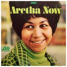 Aretha Franklin - Aretha Now (1968)