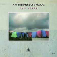 Art Ensemble Of Chicago - Full Force Touchstones Series (1980)