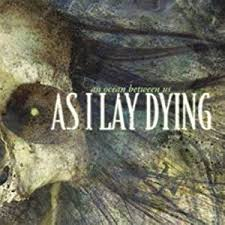 As I Lay Dying - An Ocean Between Us (2007)